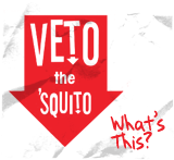 Veto the 'Squito - What's This?